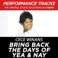 Bring Back the Days of Yea & Nay (Performance Tracks) - EP