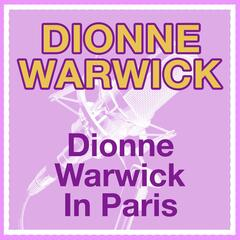 Dionne Warwick In Paris (US Release)