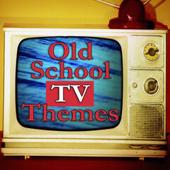Old School TV Themes