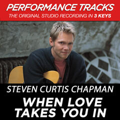 When Love Takes You In (Performance Tracks) - EP