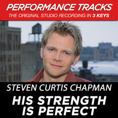 His Strength Is Perfect (Performance Tracks) - EP