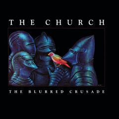 The Blurred Crusade (30th Anniversary Remaster)