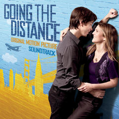 Going The Distance: Original Motion Picture Soundtrack