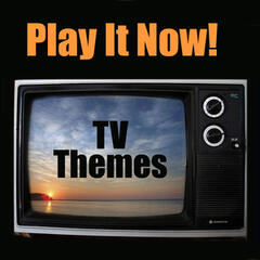 Play It Now - TV Themes