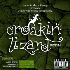 Croakin' Lizard Riddim (Explicit)