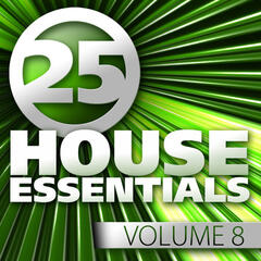 25 House Essentials, Vol. 8