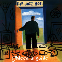 HIP JAZZ BOP - Need A Guide?: Jazz Essentials By Jazz Greats