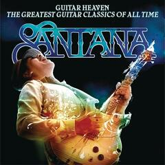 Guitar Heaven: The Greatest Guitar Classics Of All Time (Deluxe Version)