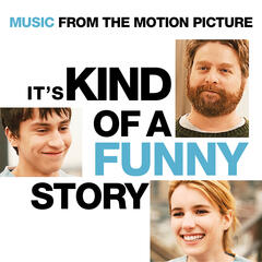 It's Kind Of A Funny Story - Music From The Motion Picture