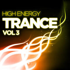 High Energy Trance, Vol. 3