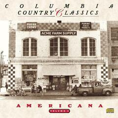 Columbia Country Classics Volume 3:  Americana