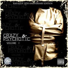 Crazy And Psychotic