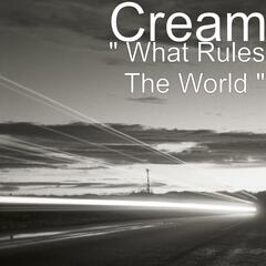 """ What Rules The World "" - Single"