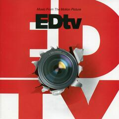 Ed TV (Music From The Motion Picture)