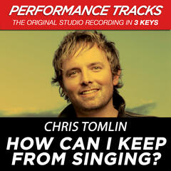 How Can I Keep From Singing? (Performance Tracks) - EP