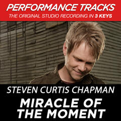 Miracle of the Moment (Performance Tracks) - EP