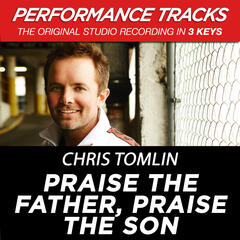 Praise The Father, Praise The Son (Performance Tracks) - EP