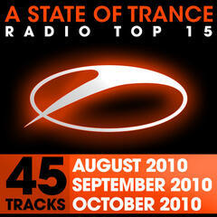 A State of Trance Radio Top 15 - October/September/August 2010