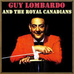 Guy Lombardo & His Royal Canadians
