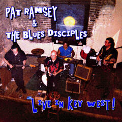 Pat Ramsey & The Blues Disciples