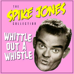 Spike Jones & His City Slickers
