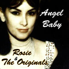 Rosie & The Originals