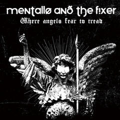 Mentallo & the Fixer