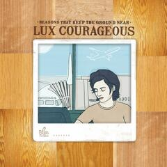 Lux Courageous