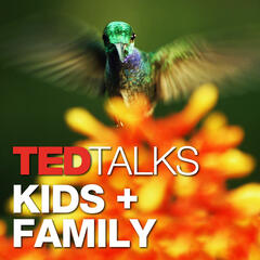 TED Talks - Kids And Family