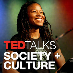 TED Talks - Society and Culture