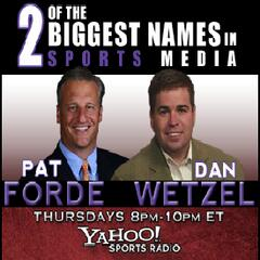 Dan Wetzel and Pat Forde - Yahoo Sports Radio