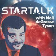 StarTalk Radio Show by Neil deGrasse Tyson
