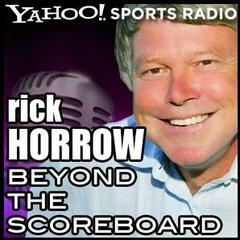 Beyond the Scoreboard with Rick Horrow