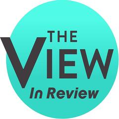 The View in Review