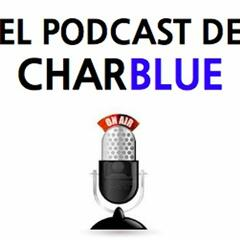El podcast de Charblue