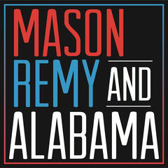 The Mason And Remy Show