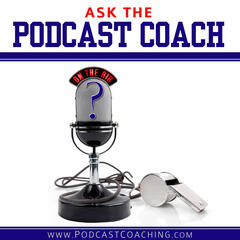 The Podcast Coach - How to Podcast