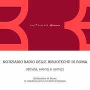Radio BiblioInforma Biblioteche di Roma