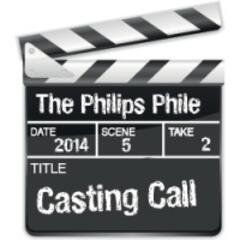The Philips Phile Casting Call