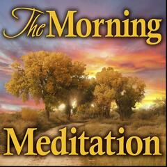 The Morning Meditation