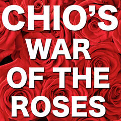Chio's War Of The Roses