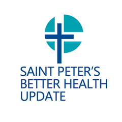 Saint Peter's Better Health Update