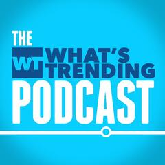 The What's Trending Podcast