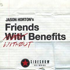 Jason Horton: Friends Without Benefits