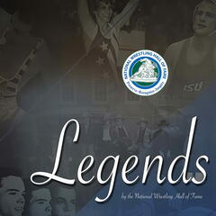 LEGENDS by the National Wrestling Hall of Fame | Chronicling the history and legacy of wrestling's all-time greats