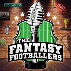 The Fantasy Footballers - Fantasy Football Podcast