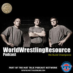 World Wrestling Resource Podcast | Wrestling discussion with World Champions Terry Brands, Dennis Hall and longtime coach Jon McGovern