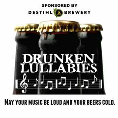 Drunken Lullabies Podcast