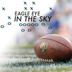 Eagle Eye In The Sky Podcast