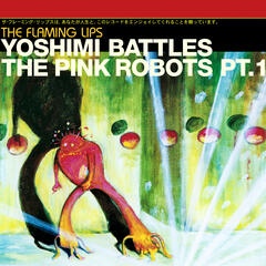Yoshimi Battles The Pink Robots Part 1 (Japanese Version)